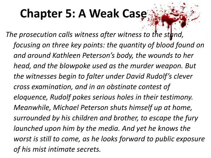 Chapter 5: A Weak Case