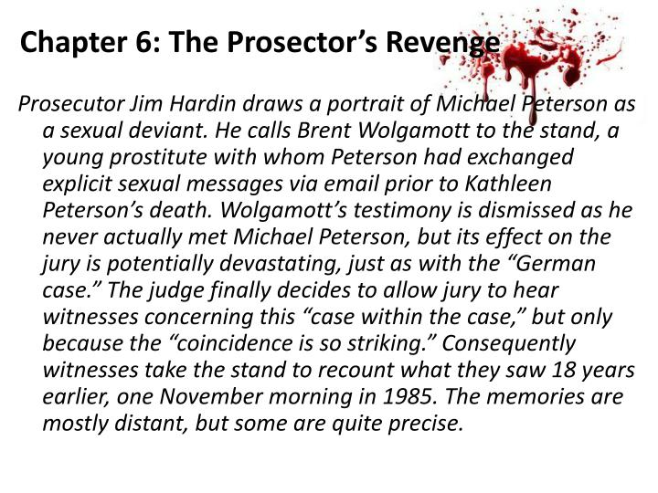 Chapter 6: The Prosector's Revenge