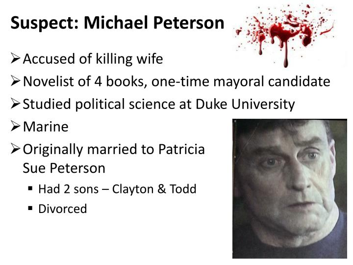 Suspect: Michael Peterson