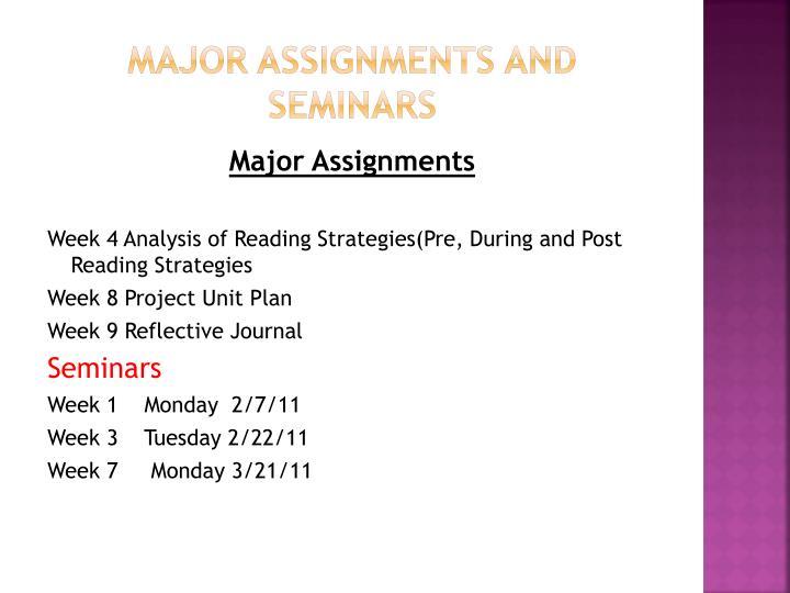 Major Assignments and Seminars