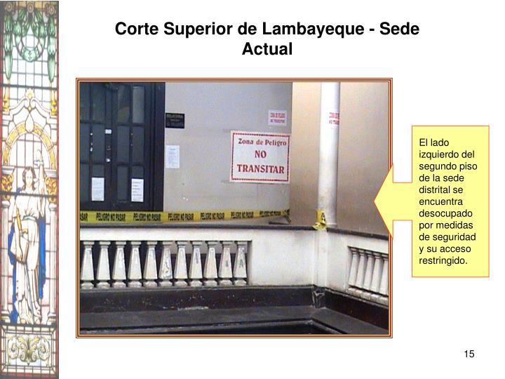 Corte Superior de Lambayeque - Sede Actual