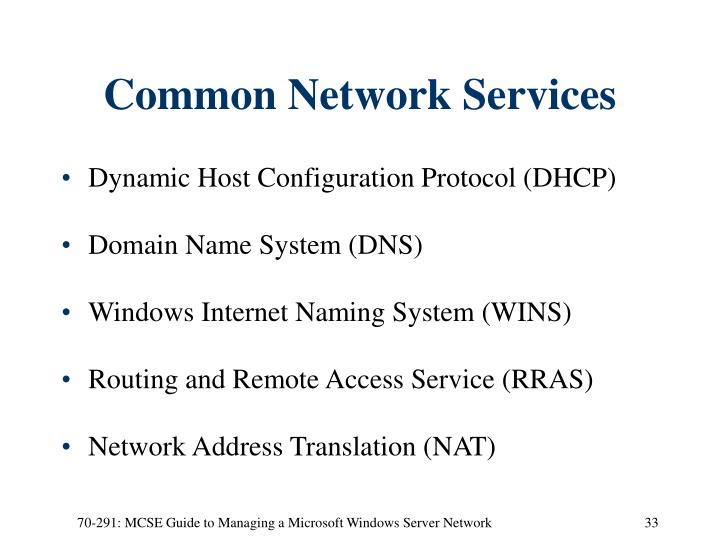 Common Network Services