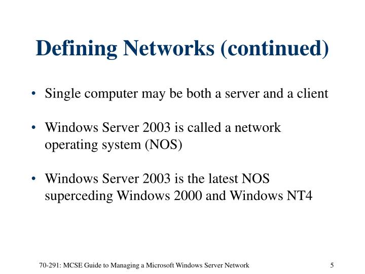 Defining Networks (continued)