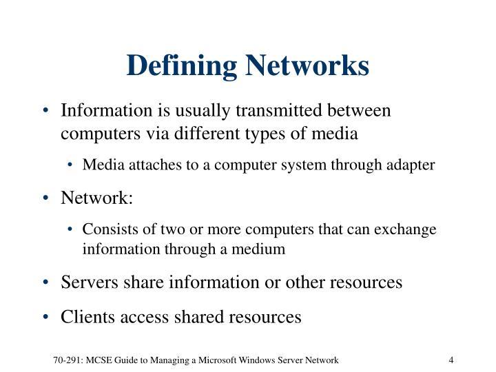 Defining Networks