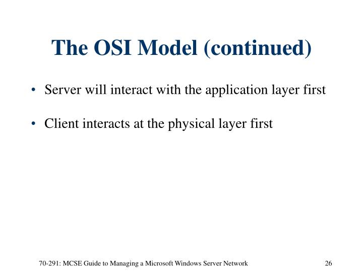 The OSI Model (continued)