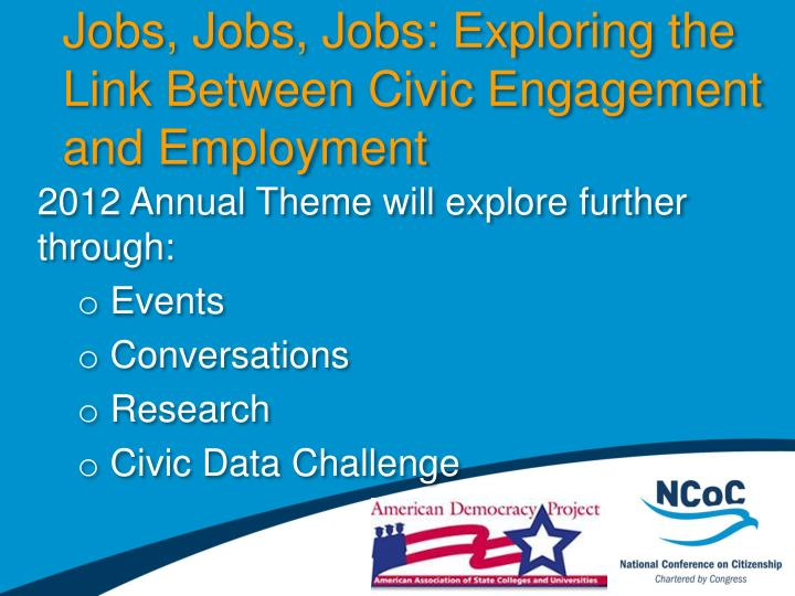 Jobs, Jobs, Jobs: Exploring the Link Between Civic Engagement and Employment