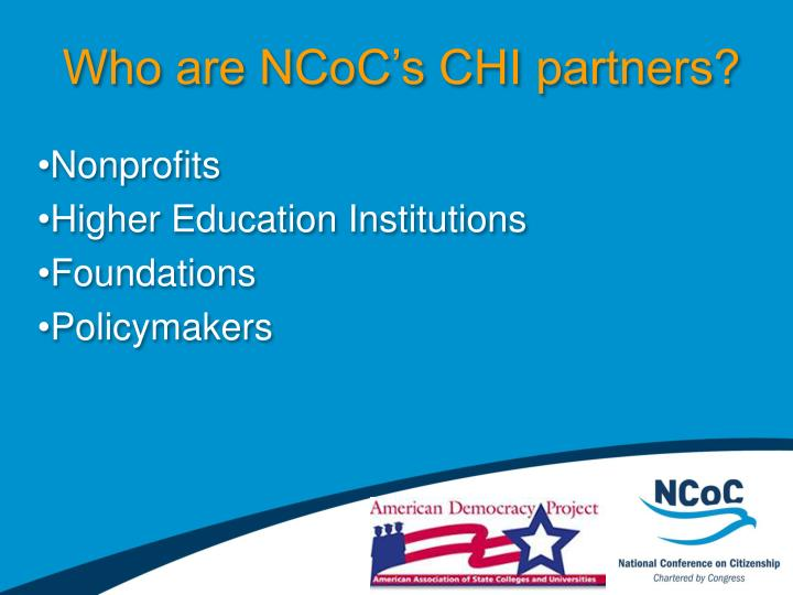 Who are NCoC's CHI partners?