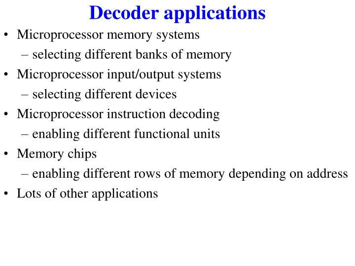 Decoder applications
