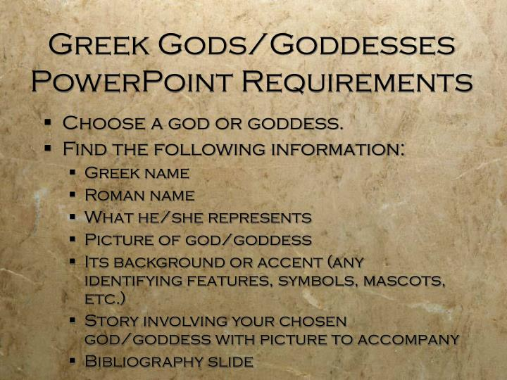 Greek Gods/Goddesses PowerPoint Requirements