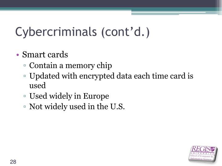 Cybercriminals (cont'd.)