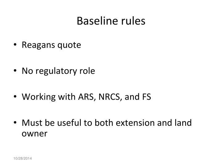 Baseline rules