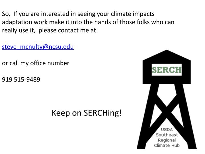 So,  If you are interested in seeing your climate impacts
