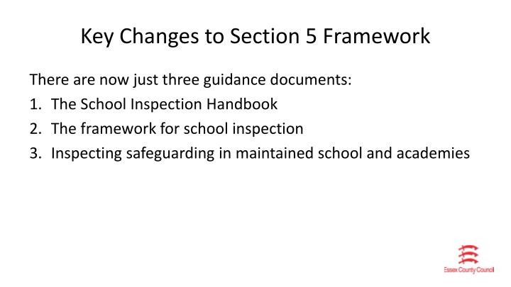 Key Changes to Section 5 Framework