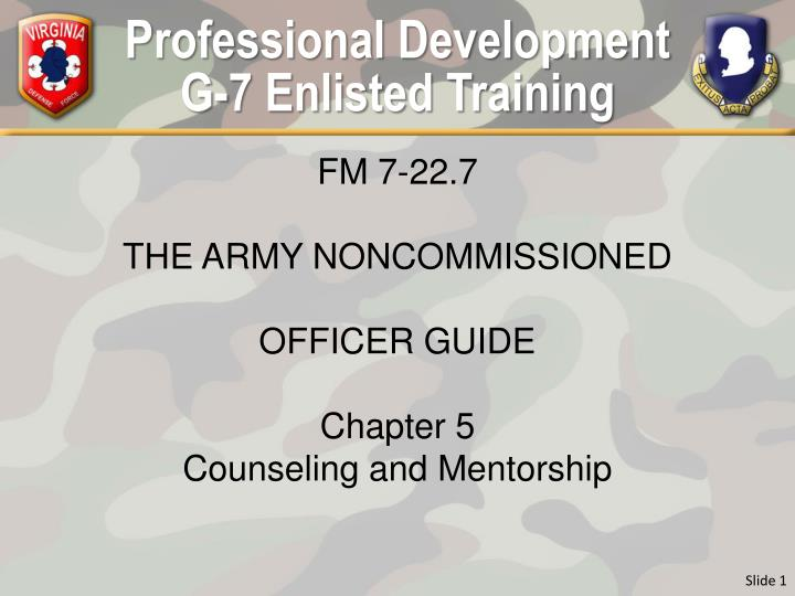 Professional development g 7 enlisted training