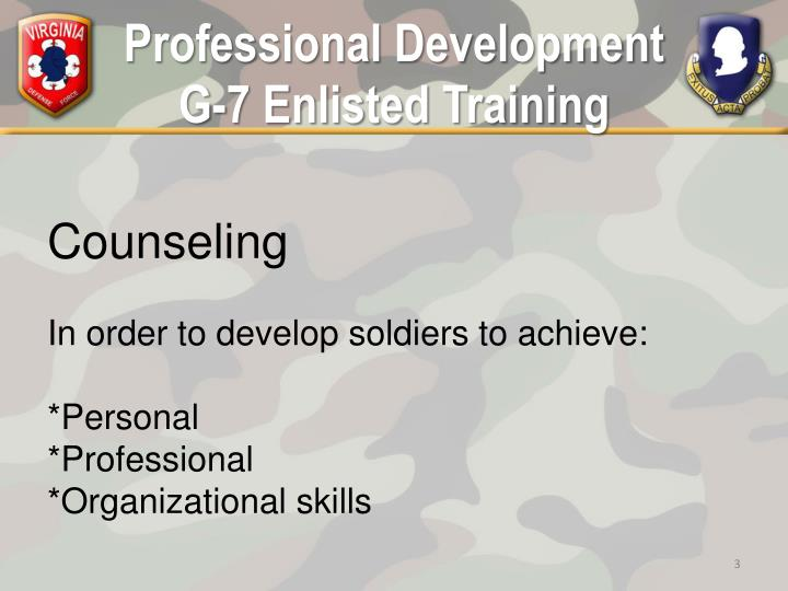 Professional development g 7 enlisted training2