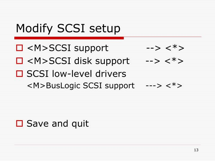 Modify SCSI setup