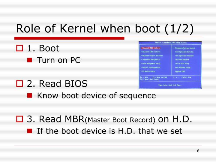 Role of Kernel when boot (1/2)