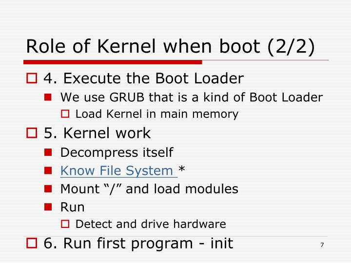 Role of Kernel when boot (2/2)