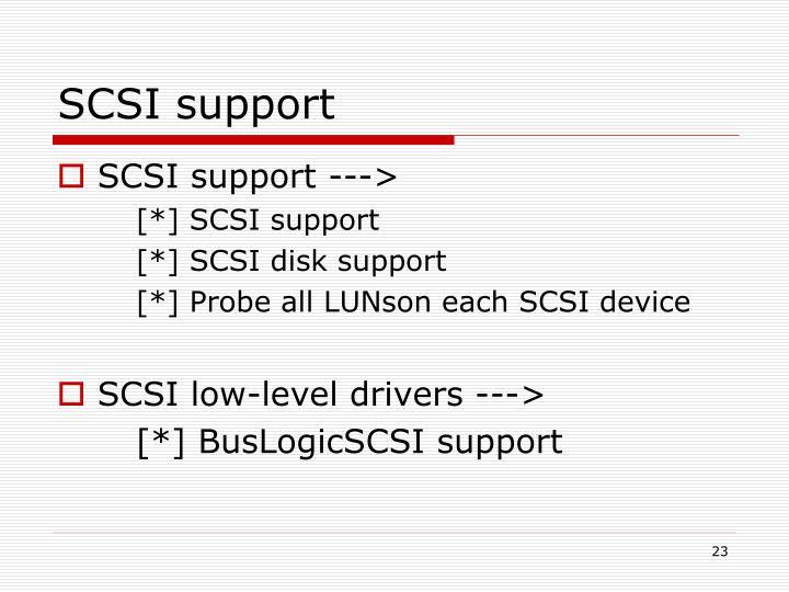 SCSI support