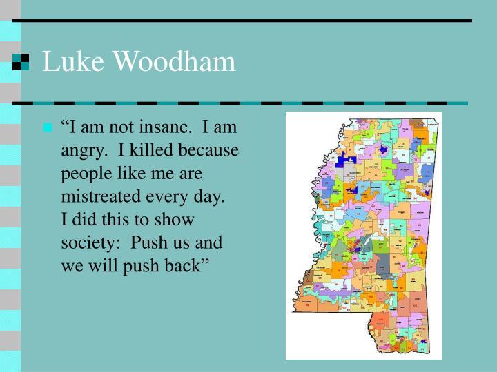 Luke Woodham