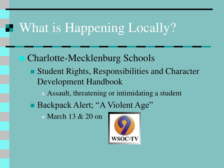 What is Happening Locally?