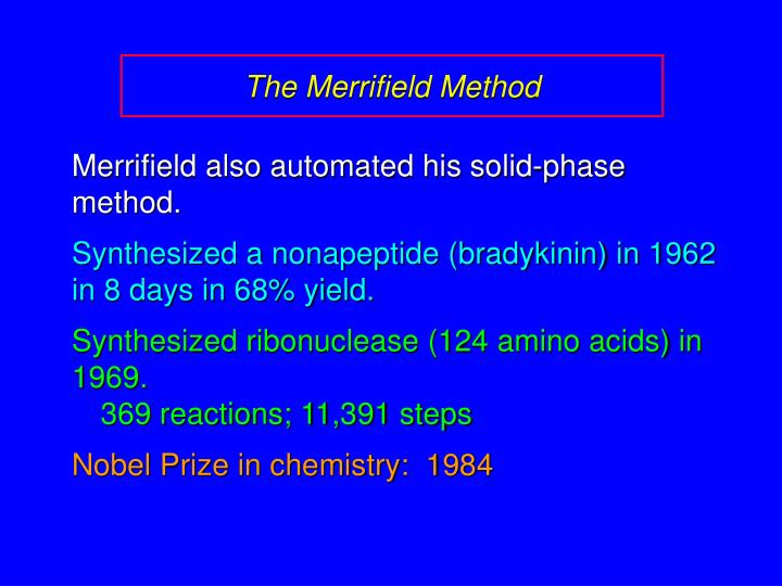 The Merrifield Method