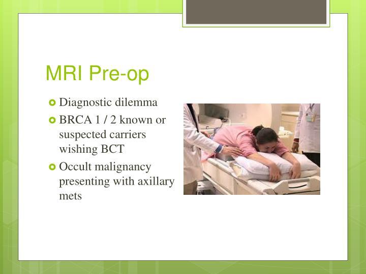 MRI Pre-op