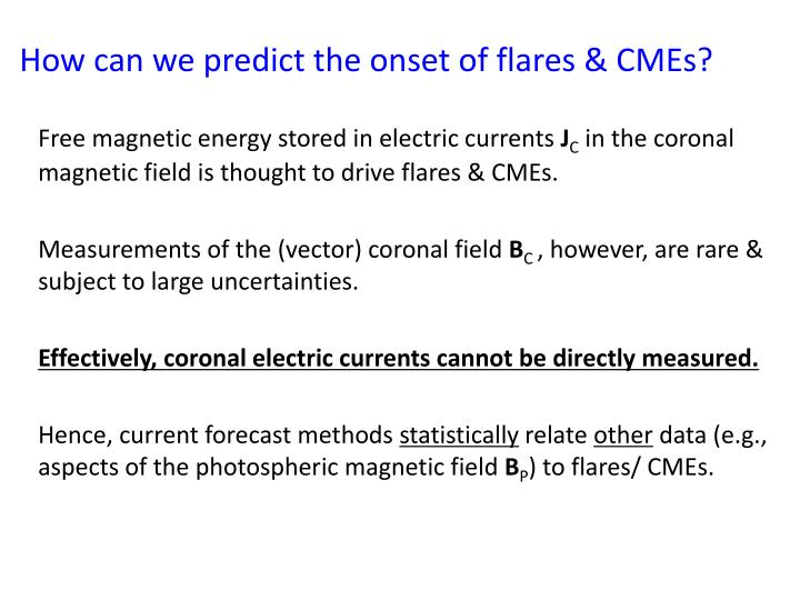 How can we predict the onset of flares & CMEs?