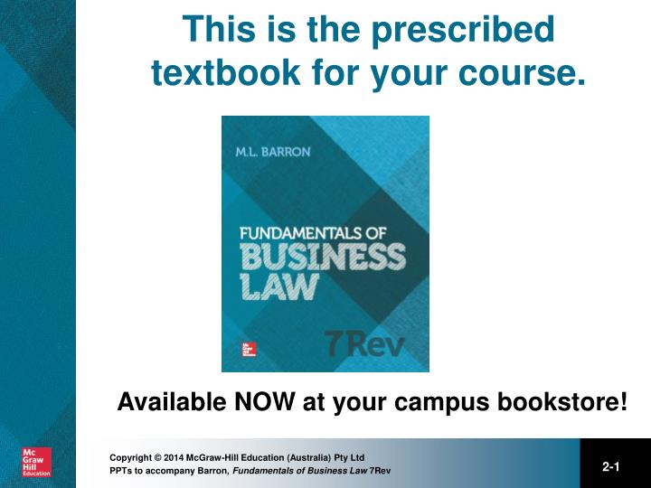 This is the prescribed textbook for your course