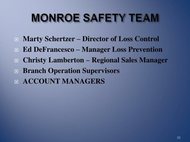 MONROE SAFETY TEAM