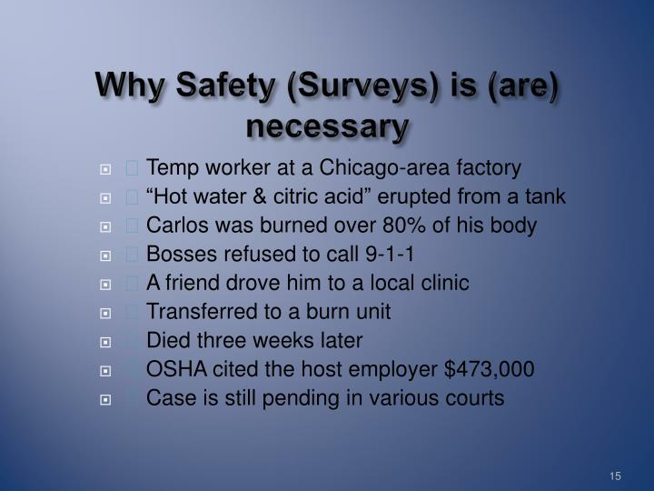 Why Safety (Surveys) is