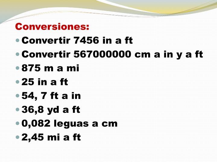 Conversiones: