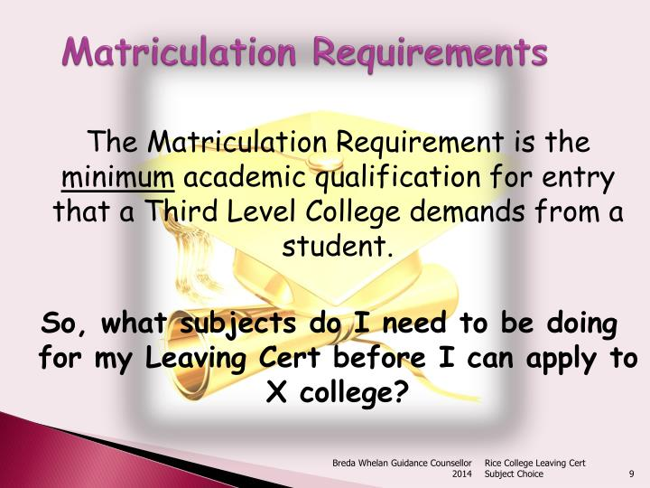 Matriculation Requirements