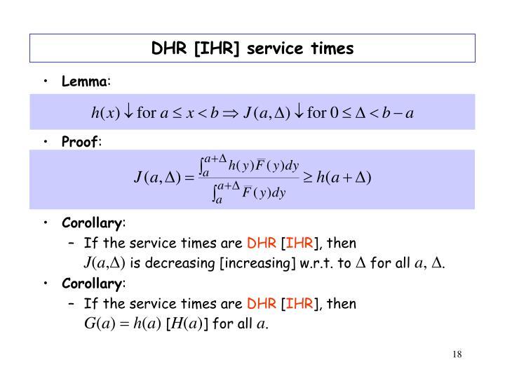 DHR [IHR] service times