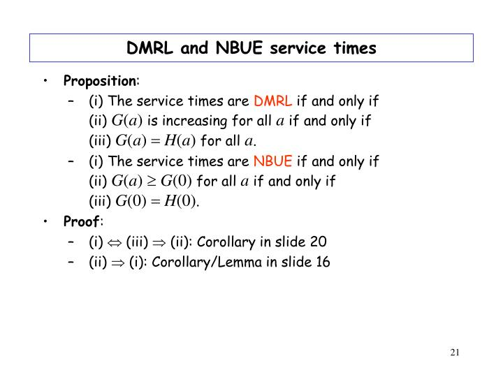 DMRL and NBUE service times