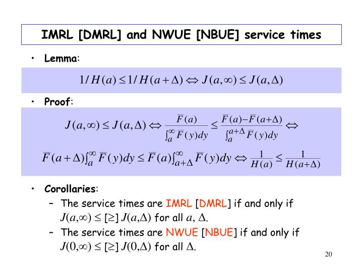 IMRL [DMRL] and NWUE [NBUE] service times