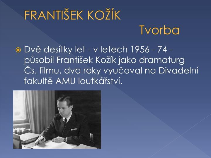 FRANTIŠEK KOŽÍK