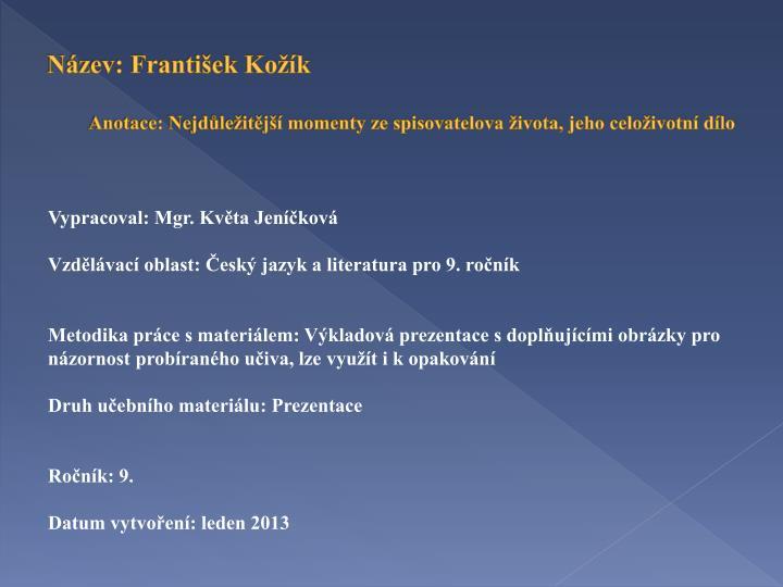 Název: František Kožík