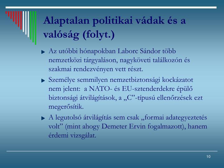 Alaptalan politikai vádak és a valóság (folyt.)