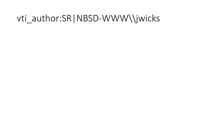 vti_author:SR|NBSD-WWW\jwicks