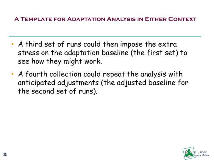 A Template for Adaptation Analysis in Either Context