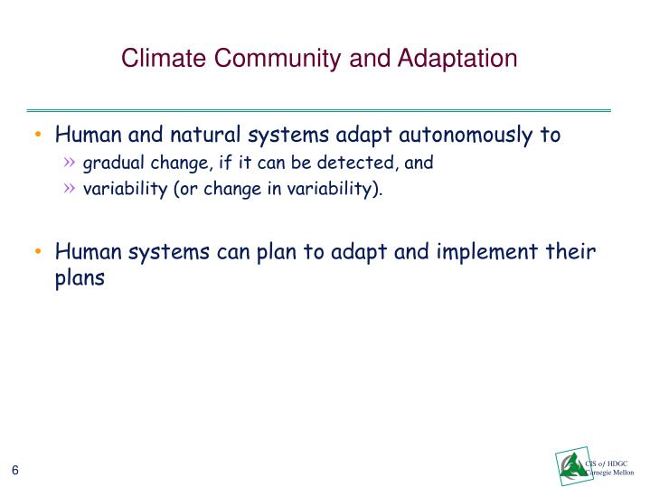 Climate Community and Adaptation