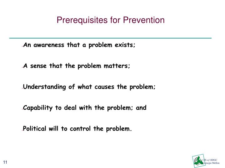 Prerequisites for Prevention