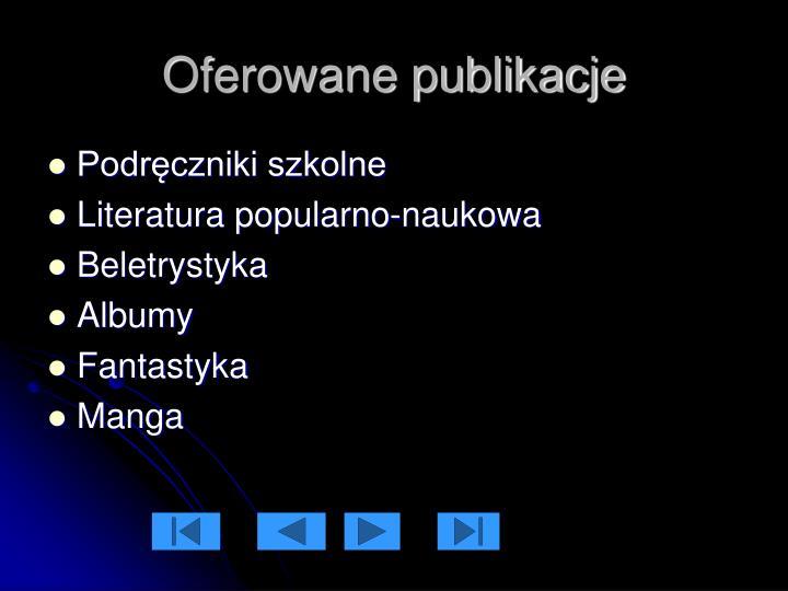 Oferowane publikacje