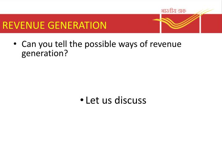 REVENUE GENERATION
