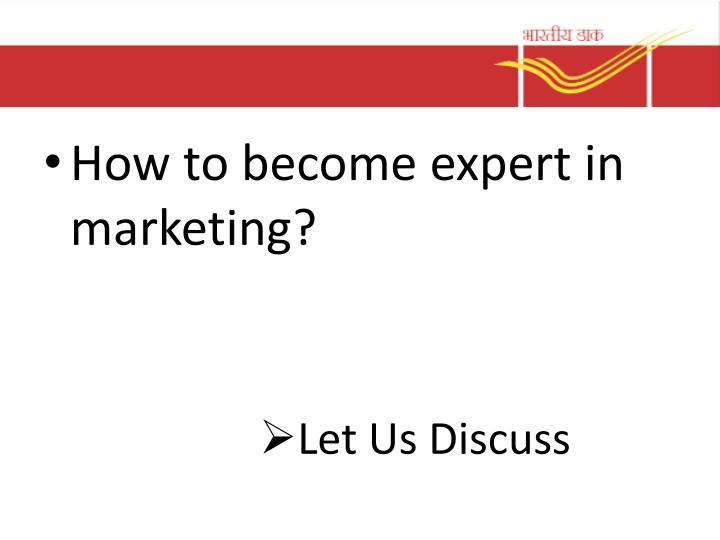 How to become expert in marketing?