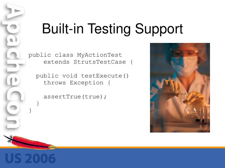 Built-in Testing Support