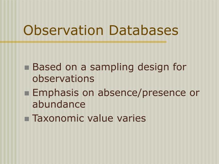 Observation Databases