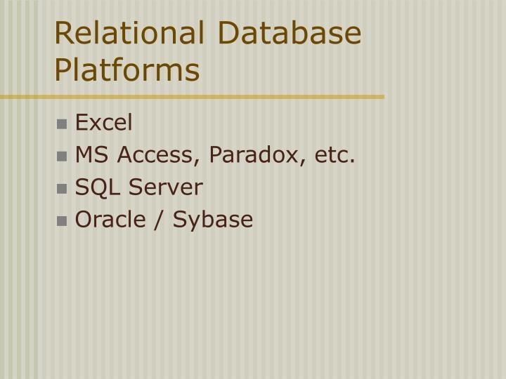 Relational Database Platforms