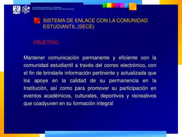 SISTEMA DE ENLACE CON LA COMUNIDAD ESTUDIANTIL (SECE)